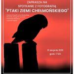 Ptaki Ziemi Chełmońskiego - cykl szkoleń i wystaw