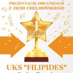 """I MIEJSCE – UKS """"FILIPIDES"""" (76 pkt)"""