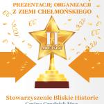 II MIEJSCE – Stowarzyszenie Bliskie Historie (70 pkt)