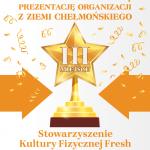 III MIEJSCE – Stowarzyszenie Kultury Fizycznej Fresh (68 pkt)